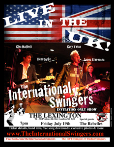 The International Swingers: July 2013 Live Shows