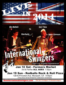 The International Swingers: January 2014 Live Shows